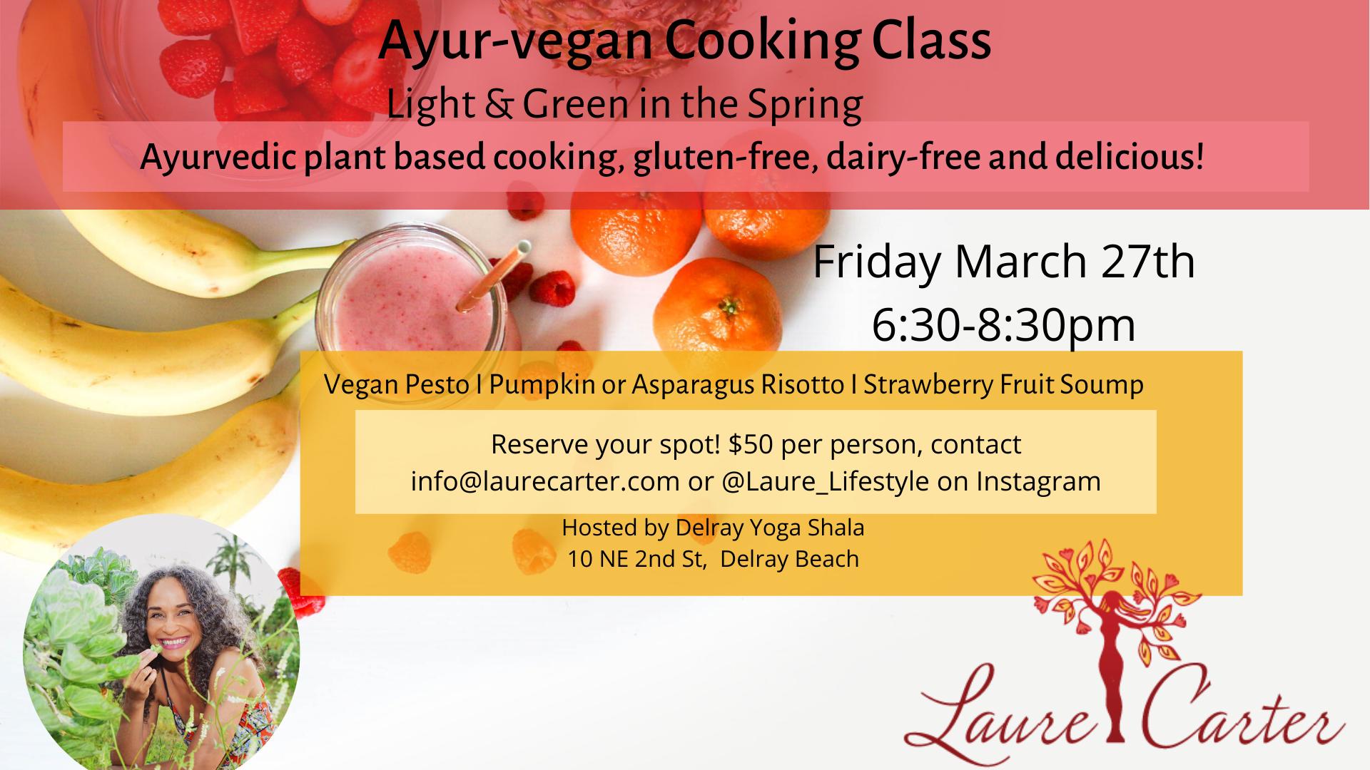 Ayurvedic vegan cooking class in delray